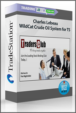 Charles Lebeau – WildCat Crude Oil System for TS