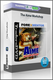 Clay Marafiote – The Aime Workshop