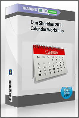 Dan Sheridan 2011 Calendar Workshop