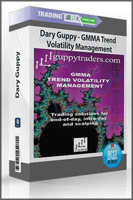 Dary Guppy – GMMA Trend Volatility Management (Video 1.42 GB)