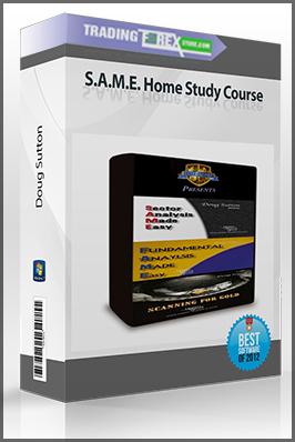 Doug Sutton – S.A.M.E. Home Study Course