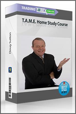 Doug Sutton – T.A.M.E. Home Study Course