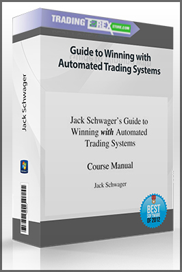 Jack Schwager – Guide to Winning with Automated Trading Systems (Video & Manual )