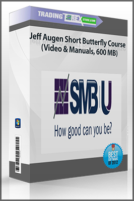 Jeff Augen Short Butterfly Course (Video & Manuals, 600 MB)