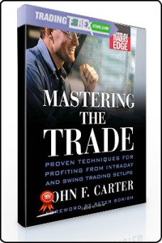 John Carter – Mastering the Trade