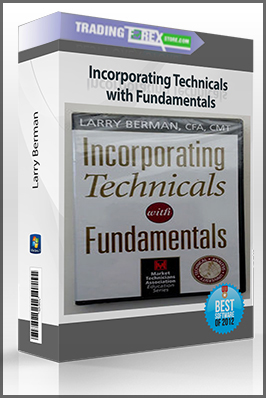 Larry Berman – Incorporating Technicals with Fundamentals
