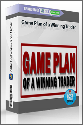 Mike Podwojski & Vic Noble – Game Plan of a Winning Trader