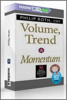 Philip Roth – Volume, Trend and Momentum