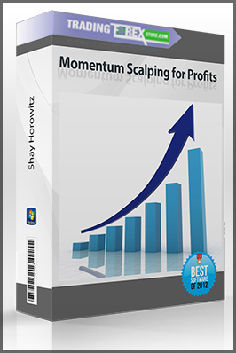 Shay Horowitz – Momentum Scalping for Profits