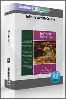 Van Tharp – Infinite Wealth Course (Audio & Manual)