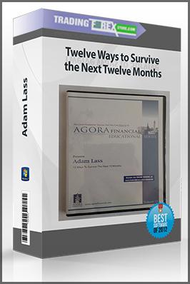 Adam Lass – Twelve Ways to Survive the Next Twelve Months