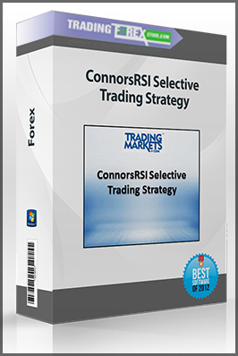 ConnorsRSI Selective Trading Strategy
