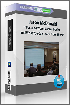 "Jason McDonald: ""Best and Worst Career Trades and What You Can Learn From Them"""