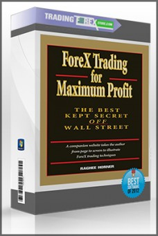 Raghee Horner – Forex Trading for Maximum Profit Course