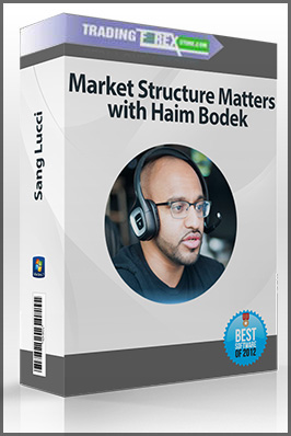 Sang Lucci – Market Structure Matters with Haim Bodek