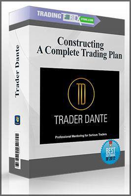 Trader Dante – Constructing A Complete Trading Plan