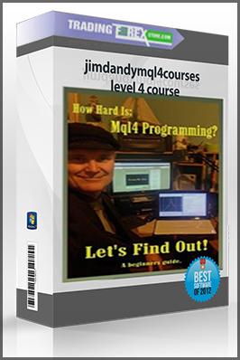 jimdandymql4courses – level 4 course