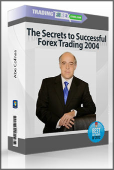 Abe Cofnas – The Secrets to Successful Forex Trading 2004