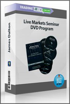 James Dalton – Live Markets Seminar DVD Program