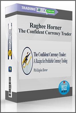 Raghee Horner – The Confident Currency Trader