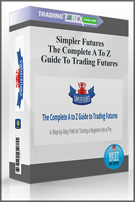 Simpler Futures – The Complete A To Z Guide To Trading Futures