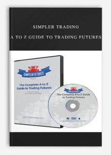 Simpler Trading – A To Z Guide To Trading Futures
