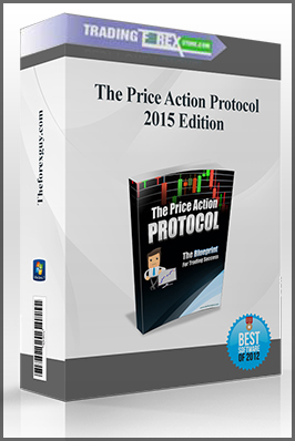 The Price Action Protocol – 2015 Edition