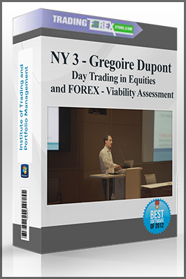 NY 3 – Gregoire Dupont – Day Trading in Equities and FOREX – Viability Assessment