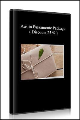 Austin Passamonte Package ( Discount 25 % )