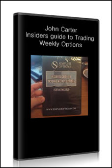 John Carter – Insiders guide to Trading Weekly Options