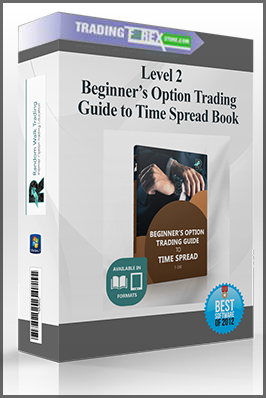 Level 2 Beginner's Option Trading Guide to Time Spread Book