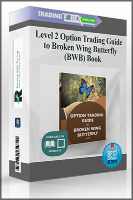 Level 2 Option Trading Guide to Broken Wing Butterfly (BWB) Book