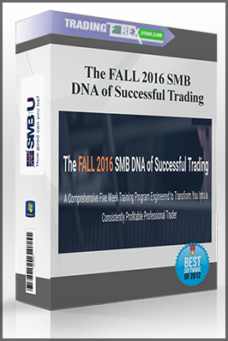 The FALL 2016 SMB DNA of Successful Trading