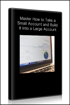 alphashark – Master How to Take a Small Account and Build it Into a Large Account