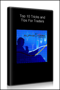 alphashark – Top 10 Tricks and Tips For Traders