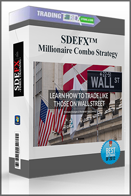 SO DARN EASY FOREX TRAINING (SDEFX™ Millionaire Combo Strategy)