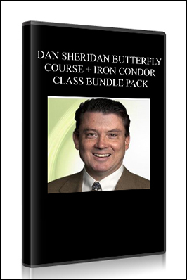 Dan Sheridan Butterfly Course + Iron Condor Class Bundle Pack
