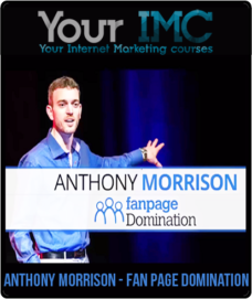 Anthony Morrison – Fan Page Domination 2017
