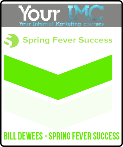Bill DeWees – Spring Fever Success