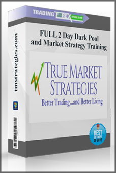 FULL 2 Day Dark Pool and Market Strategy Training