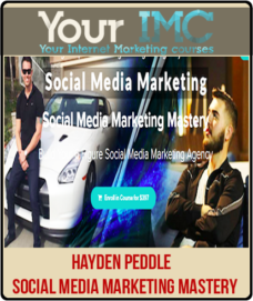 Hayden Peddle – Social Media Marketing Mastery