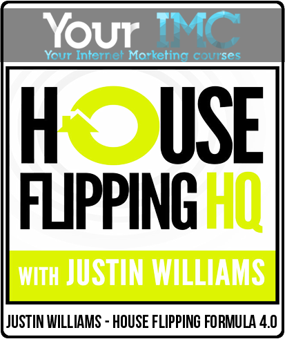 Justin Williams – House Flipping Formula 4.0