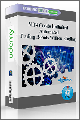 MT4 Create Unlimited Automated Trading Robots Without Coding