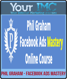 Phil Graham – Facebook Ads Mastery
