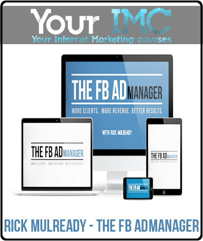 Rick Mulready – The Fb AdManager