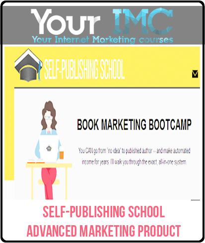 Self-Publishing School – Advanced Marketing Product