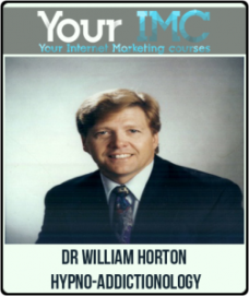 Dr William Horton – Hypno-Addictionology