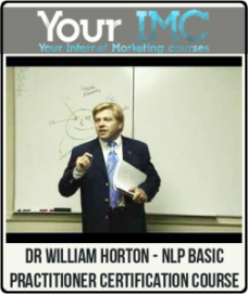 Dr William Horton – NLP Basic Practitioner Certification Course