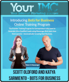Scott Oldford and Katya Sarmiento – Bots for Business