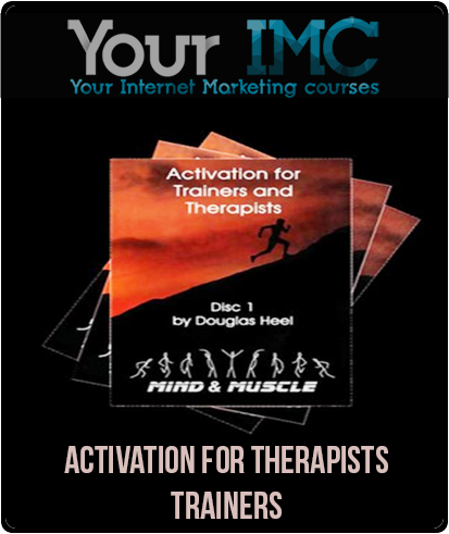 Activation for Therapists & Trainers